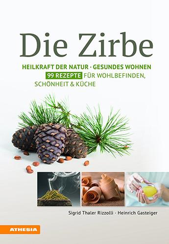 Die Zirbe - Athesia Tappeiner Verlag