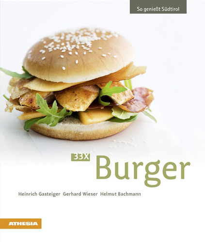 33x Burger, So genießt Südtirol